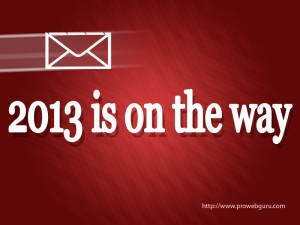 2013 is on the way wallpaper. Welcome 2013