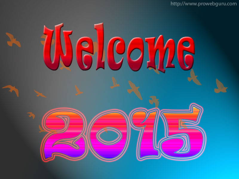 Welcome 2015 Wallpapers. Happy New Year 2015 Welcome Wishes Wallpaper